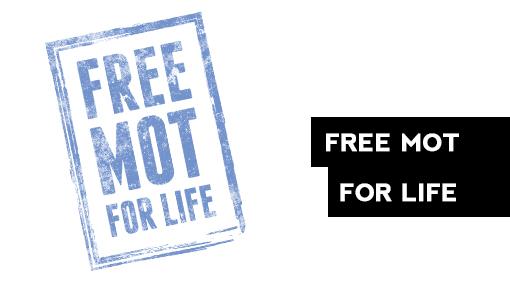 Free MOT for Life